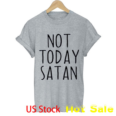 Letter Print Not Today Satan Short Sleeve Top Tee