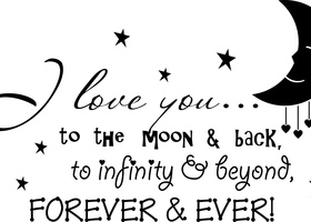 Love You to the Moon & Back - Wall Decal