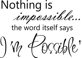 Nothing Is Impossible - Audrey Hepburn