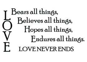 Love Bears All Things - Wall Decal