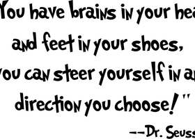 Dr Seuss - You Have Brains in Your Head